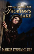 Born for Thorton's Sake