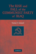 The Rise and Fall of the Communist Party of Iraq