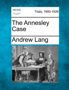 The Annesley Case