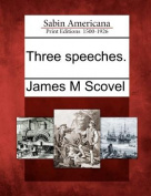 Three Speeches.