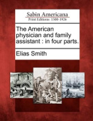 The American Physician and Family Assistant