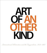 Art of Another Kind