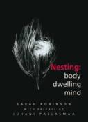 Nesting: Body, Dwelling, Mind