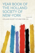 Year Book of the Holland Society of New-York Volume 1917