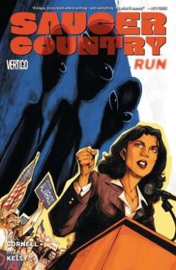 Saucer Country: Volume 1: Run
