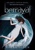 Betrayal (Empty Coffin Novels