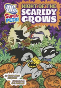 Night of the Scaredy Crows (DC Super-Pets!