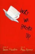 Why We Broke Up. Daniel Handler