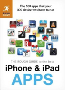 The Rough Guide to the Best iPhone and iPad Apps