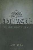 Death Watch (Undertaken Trilogy