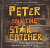 Peter and the Starcatcher (Introduction by Dave Barry and Ridley Pearson)