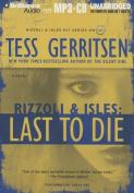 Last to Die [Audio]