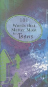 101 Words That Matter Most for Teens