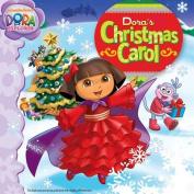 Dora's Christmas Carol (Dora the Explorer 8x8