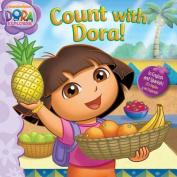 Count with Dora! (Dora the Explorer (Simon Spotlight)) [Board book]