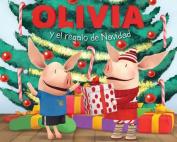Olivia y el Regalo de Navidad  [Spanish]