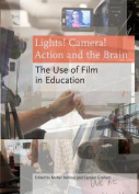Lights! Camera! Action and the Brain