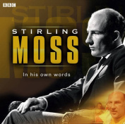 Stirling Moss in His Own Words [Audio]