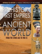 Prehistory, First Empires, and the Ancient World