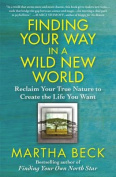 Finding Your Way in a Wild New World