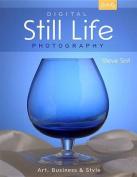 Digital Still Life Photography