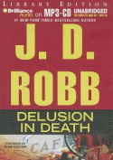 Delusion in Death (In Death) [Audio]