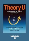 Theory U (Large Print 16pt) [Large Print]