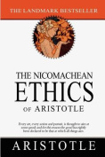 The Nicomachean Ethics of Aristotle
