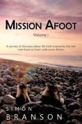 Mission Afoot Volume 1
