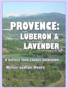Provence: Luberon & Lavender