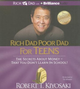 Rich Dad Poor Dad for Teens [Audio]
