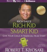 Rich Dad's Rich Kid Smart Kid [Audio]