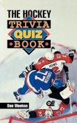 Hockey Trivia Quiz Book