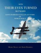 With Their Eyes Turned Skyward