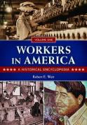 Workers in America [2 Volumes]