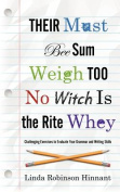 Their Must Bee Sum Weigh Too No Witch Is the Rite Whey Their Must Bee Sum Weigh Too No Witch Is the Rite Whey Their Must Bee Sum Weigh Too No Witch Is the Rite Whey Their Must Bee Sum Weigh Too No Witch Is the Rite Whey