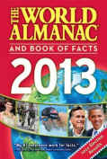 The World Almanac and Book of Facts 2013 (World Almanac & Book of Facts