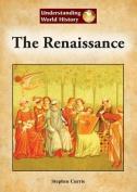 The Renaissance (Understanding World History