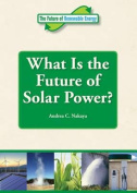 What Is the Future of Solar Power?
