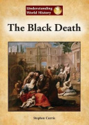The Black Death (Understanding World History