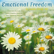 Emotional Freedom by Judith Orloff, MD 2013 Wall Calendar