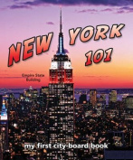 New York 101 (My First City-Board Book) [Board book]
