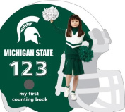 Michigan State Spartans 123 (My First Counting Books (Michaelson Entertainment)) [Board book]