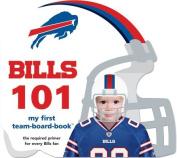 Buffalo Bills 101 (My First Team-Board-Book) [Board book]