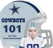Cowboys 101 (My First Team-Board-Book) [Board book]