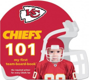 Kansas City Chiefs 101 [Board book]