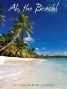 Ah, the Beach! 2013 Engagement Calendar