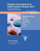 Plunkett's Entertainment & Media Industry Almanac 2012