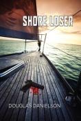 Shore Loser