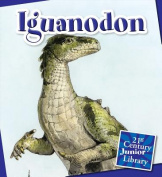 Iguanodon (21st Century Junior Library